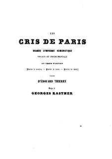 Les Cris de Paris: Les Cris de Paris by Jean-Georges Kastner