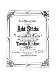 Eight Pieces, Op.79: For cello (or viola) and piano by Theodor Kirchner