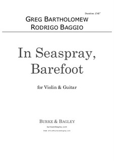 In Seaspray, Barefoot: For violin and guitar by Greg Bartholomew