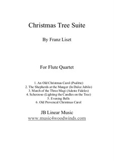 Christmas Tree, S.186: No.1, 3-5, 8, 9, for flute quartet by Franz Liszt