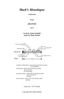Jeanne: Mark's Monologue – vocal score by Mark Warhol