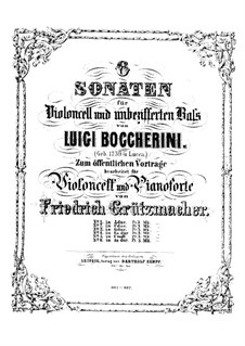 Sonata for Cello and Basso Continuo in G Major, G.5: Version for cello and piano by F.W. Grützmacher by Luigi Boccherini
