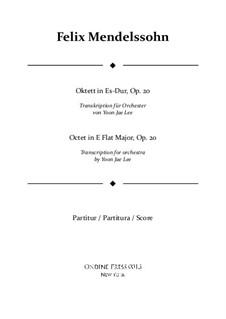 String Octet in E Flat Major, Op.20: Arrangement for full orchestra – full score by Felix Mendelssohn-Bartholdy