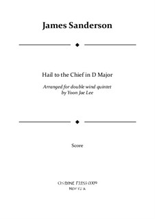 Hail to the Chief: For double wind quintet in D Major – full score by James Sanderson