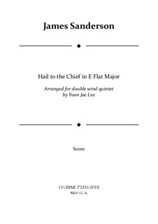 Hail to the Chief: For double wind quintet in E Flat Major – full score by James Sanderson