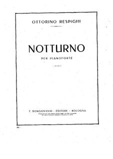Nocturne in G Flat Major: Nocturne in G Flat Major by Ottorino Respighi