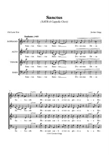 Sanctus (SATB A Cappella Choir): Sanctus (SATB A Cappella Choir) by Jordan Grigg