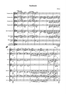Pour le piano. Suite, L.95: No.2 Sarabande. Arrangement for clarinet choir by Claude Debussy