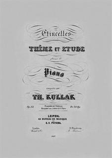 Etincelles. Thême et Etude, Op.53: Etincelles. Thême et Etude by Theodor Kullak