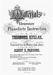 Materials for Elementary Pianoforte Instruction: livro I by Theodor Kullak