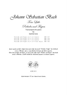 Four Little Preludes and Fugues for piano, BWV 557, 558, 559, 560: Four Little Preludes and Fugues for piano by Johann Sebastian Bach