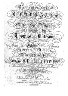 The First Set of English Madrigales: Part I, for three voices by Thomas Bateson
