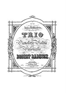 Piano Trio in B Minor, Op.33: Partitura completa by Robert Radecke