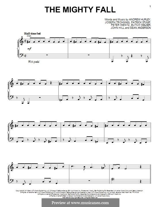 The Mighty Fall (Fall Out Boy): Para vocais e piano (ou Guitarra) by Andrew Hurley, Butch Walker, Joseph Trohman, Patrick Stump, Peter Wentz, Sean Anderson, John Hill