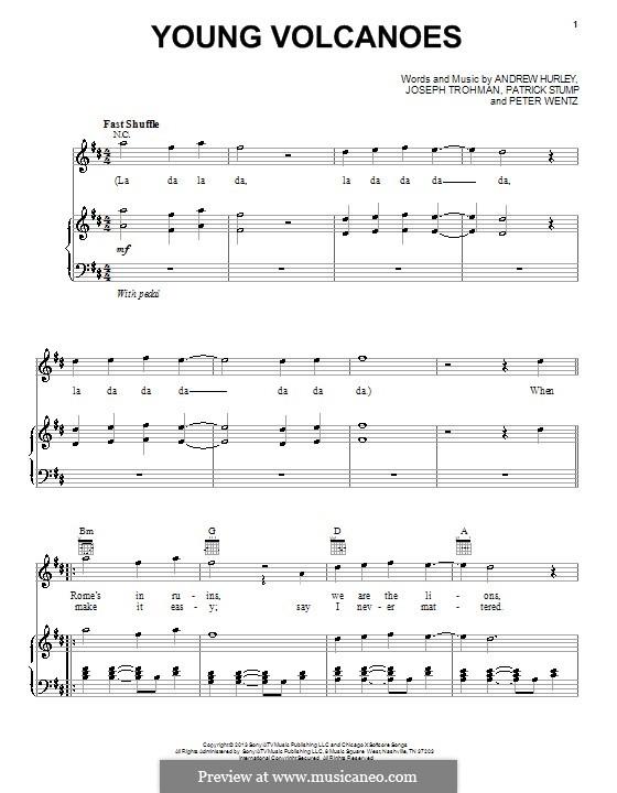 Young Volcanoes (Fall Out Boy): Para vocais e piano (ou Guitarra) by Andrew Hurley, Joseph Trohman, Patrick Stump, Peter Wentz