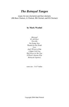 The Betrayal Tangos: The Betrayal Tangos by Mark Warhol