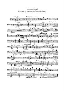 Pavane pour une infante défunte (Pavane for a Dead Princess), M.19: para orquestra - parte violoncelo by Maurice Ravel