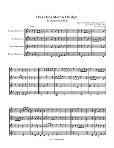 Ding Dong! Merrily on High: For sax quartet SATB by folklore