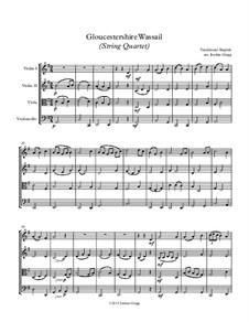 Gloucestershire Wassail: para quartetos de cordas by folklore