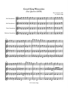 Good King Wenceslas: For sax quartet AATB by Unknown (works before 1850)