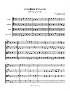 Good King Wenceslas: para quartetos de cordas by Unknown (works before 1850)