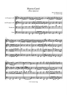 The Huron Carol: para quarteto de bronze by folklore