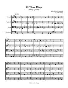 We Three Kings of Orient are: para quartetos de cordas by John H. Hopkins Jr.