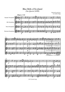 The Blue Bells of Scotland: For sax quartet SATB by folklore
