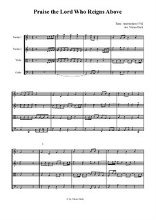 Praise the Lord Who Reigns Above (String Quartet): Praise the Lord Who Reigns Above (String Quartet) by Unknown (works before 1850)