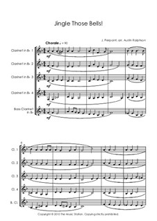 Jingle Those Bells: For clarinet quintet by James Lord Pierpont