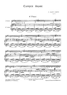 Caprice arabe, Op.96: Primeira parte, Segunda parte by Camille Saint-Saëns