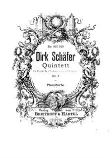 Piano Quintet in D Flat Major, Op.5: Partitura completa by Dirk Schäfer