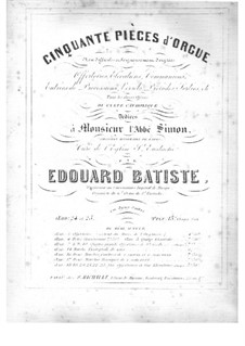 Cinquante pièces d'orgue, Op.24: No.1 Entrée de procession in G Major by Edouard Batiste