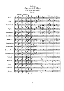 Die Weihe des Hauses (Consecration of the House), Op.124: partitura completa by Ludwig van Beethoven