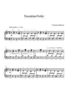 Toccatina Frolic: Toccatina Frolic by Yvonne Johnson
