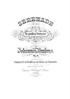 Serenade No.1 in D Major, Op.11: para piano de quadro mãos by Johannes Brahms