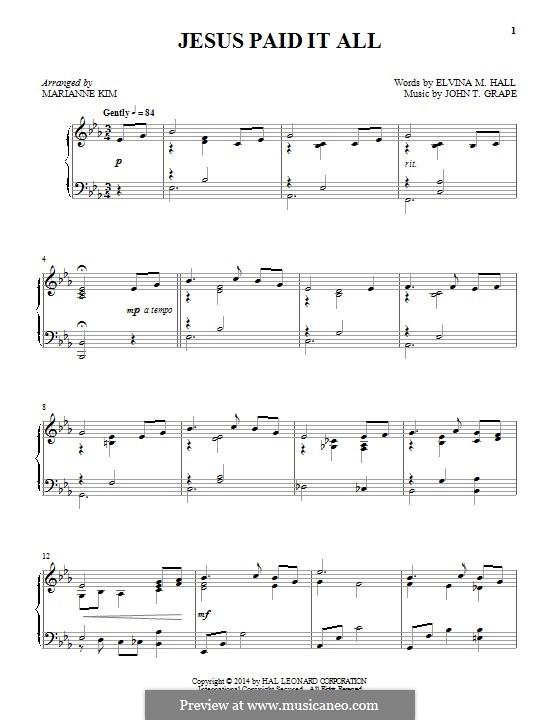 Jesus Paid It All: Para Piano by John T. Grape