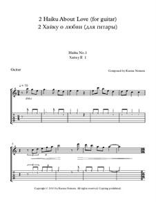 2 Haiku About Love: Para Guitarra by Ksenia Nemera