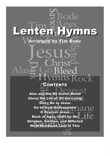 Lenten Hymns: Lenten Hymns by Johann Crüger, Unknown (works before 1850), Richard Redhead, Thomas Hastings, Friedrich Filitz, Hugh Wilson