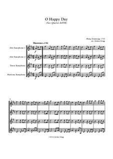 O Happy Day: For sax quartet AATB by Philip Doddridge