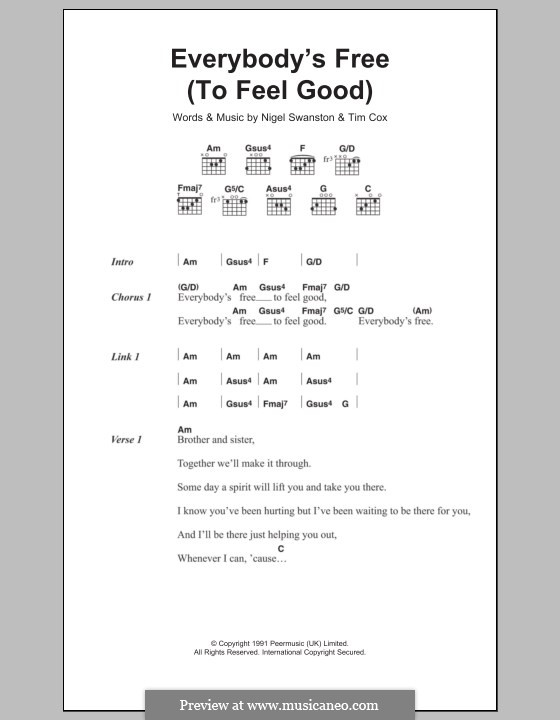 Everybody's Free (To Feel Good): Letras e Acordes by Nigel Swanston, Tim Cox