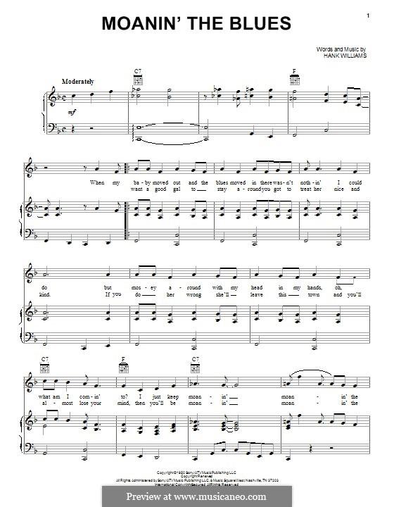 Moanin' the Blues: Para vocais e piano (ou Guitarra) by Hank Williams