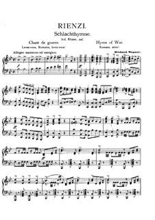 Rienzi, the Last of the Tribunes, WWV 49: Hymn of War, for piano by Richard Wagner