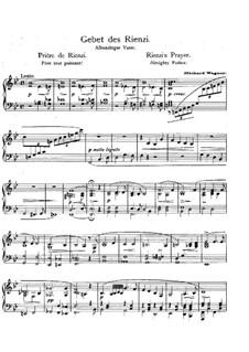 Rienzi, the Last of the Tribunes, WWV 49: Rienzi's Prayer, for piano by Richard Wagner