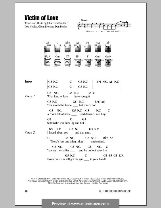 Victim of Love (The Eagles): Letras e Acordes by Don Henley, Glen Frey, John David Souther