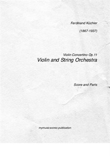 Concertino in G Major for Violin (or Viola, or Cello) and Piano, Op.11: Version for violin and string orchestra by Ferdinand Küchler