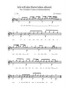 Ich will den Herrn loben allezeit: D maior by Georg Philipp Telemann