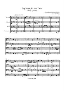 My Jesus, I Love Thee: para quartetos de cordas by Adoniram Judson Gordon