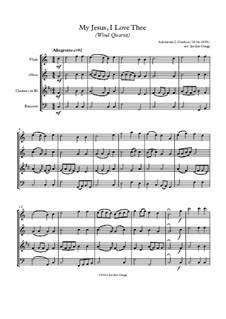 My Jesus, I Love Thee: Para quarteto de sopro by Adoniram Judson Gordon