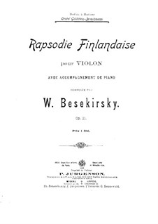 Rapsodie Finlandaise for Violin and Piano, Op.21: Score by Vasily Bezekirsky